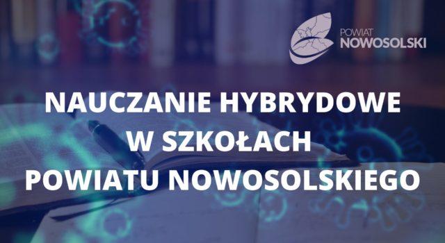 Nauczanie hybrydowe wszkołach Powiatu Nowosolskiego
