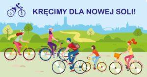 Rowerzysci ihasło - Kręcimy dla Nowej Soli