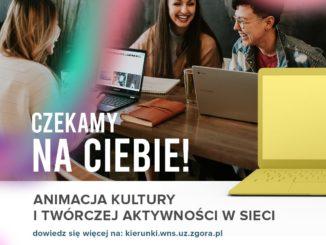 Animacja kultury i twórczej aktywności w Sieci - Czekamy na ciebie - plakat promujący kierunek